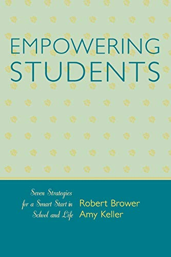 9781578864928: Empowering Students: Seven Strategies for a Smart Start in School and Life
