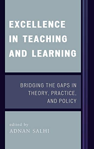 9781578865109: Excellence in Teaching and Learning: Bridging the Gaps in Theory, Practice, and Policy