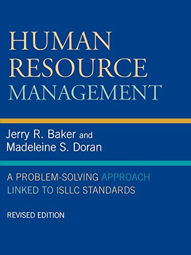 Human Resource Management: A Problem-Solving Approach Linked: Baker, Jerry R.