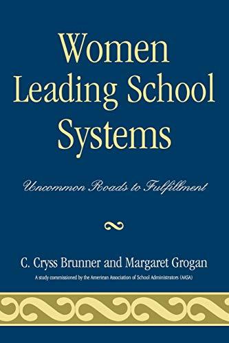 9781578865338: Women Leading School Systems: Uncommon Roads To Fulfillment