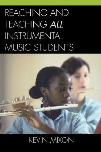 9781578865581: Reaching and Teaching All Instrumental Music Students