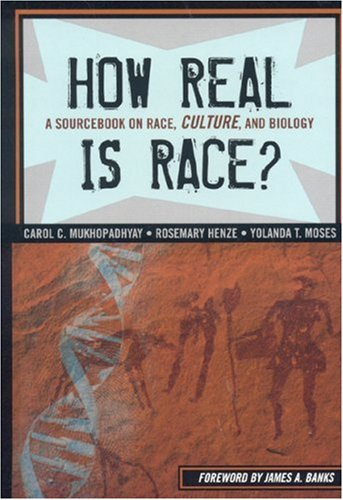 9781578865604: How Real is Race?: A Sourcebook On Race, Culture, and Biology