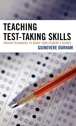 9781578865727: Teaching Test-Taking Skills: Proven Techniques to Boost Your Student's Scores