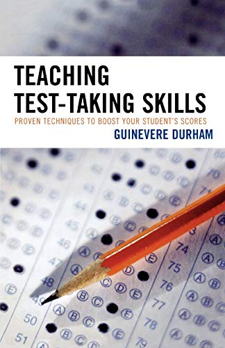 9781578865734: Teaching Test-Taking Skills: Proven Techniques to Boost Your Student's Scores