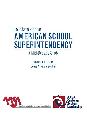 9781578866366: The State of the American School Superintendency: A Mid-Decade Study