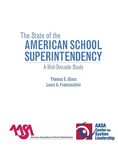 9781578866373: The State of the American School Superintendency: A Mid-Decade Study