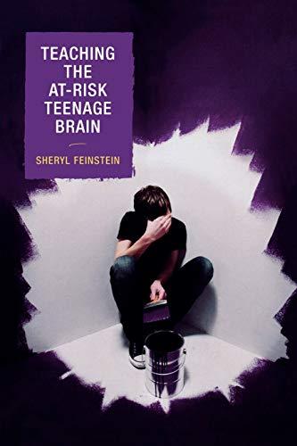 9781578866472: Teaching the At-Risk Teenage Brain