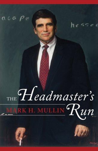9781578866540: The Headmaster's Run