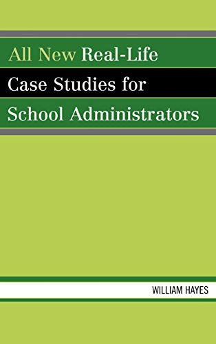 9781578866793: All New Real-Life Case Studies for School Administrators