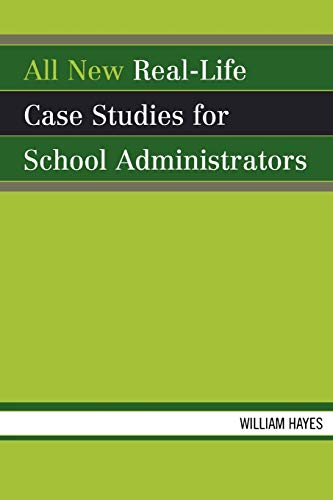 9781578866809: All New Real-Life Case Studies for School Administrators