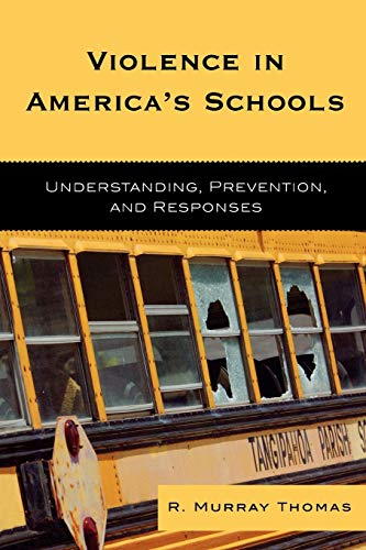 9781578867097: Violence in America's Schools: Understanding, Prevention, and Responses