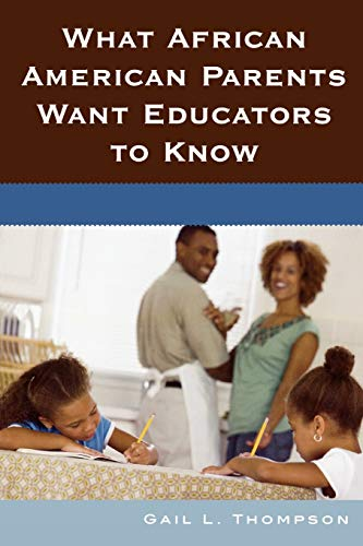 9781578867431: What African American Parents Want Educators to Know