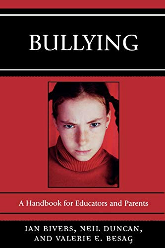 9781578867998: Bullying: A Handbook for Educators and Parents