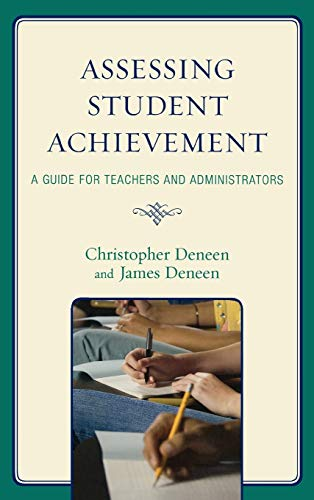 9781578868094: Assessing Student Achievement: A Guide for Teachers and Administrators