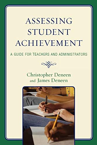 9781578868100: Assessing Student Achievement: A Guide for Teachers and Administrators