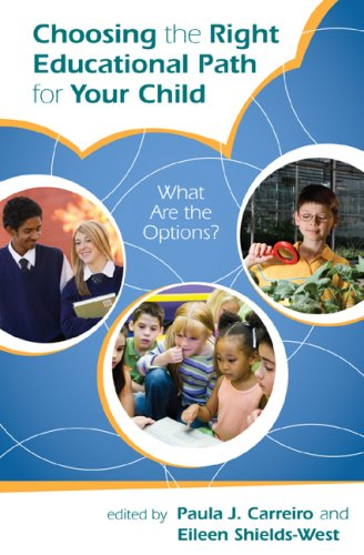 9781578868261: Choosing the Right Educational Path for Your Child: What Are the Options?