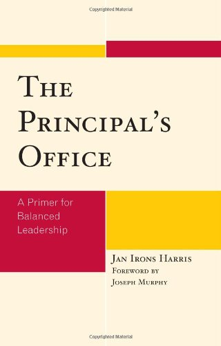 9781578868384: The Principal's Office: A Primer for Balanced Leadership