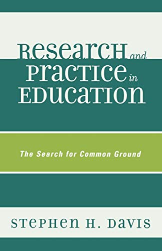 9781578868407: Research and Practice in Education: The Search for Common Ground