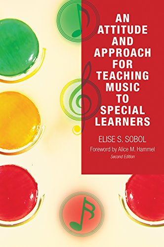 9781578868568: An Attitude and Approach for Teaching Music to Special Learners