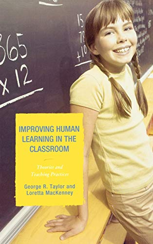 9781578868575: Improving Human Learning in the Classroom: Theories and Teaching Practices
