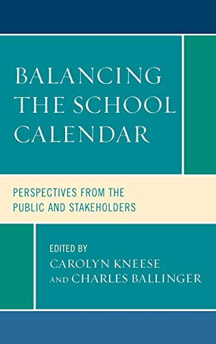 9781578868780: Balancing the School Calendar: Perspectives from the Public and Stakeholders