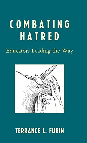 9781578869589: Combating Hatred: Educators Leading the Way