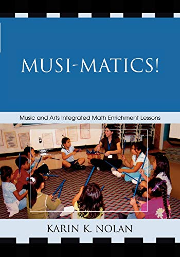 9781578869794: Musi-matics!: Music and Arts Integrated Math Enrichment Lessons