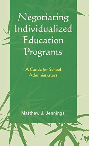 9781578869930: Negotiating Individualized Education Programs: A Guide for School Administrators