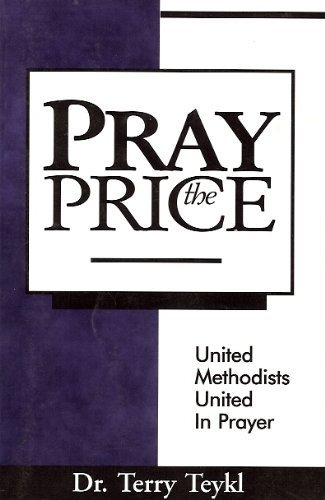 Pray the Price (1578920418) by Terry Teykl