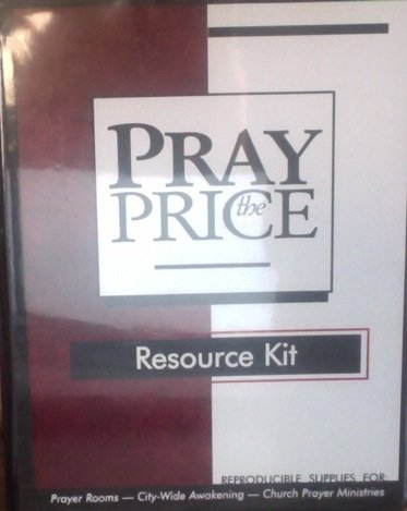 Pray the Price Resource Kit (1578920426) by Terry Teykl