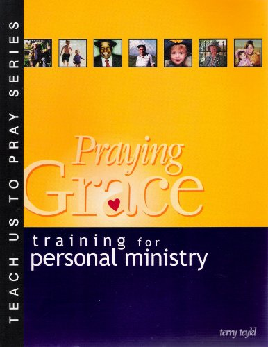 9781578921102: Praying Grace: Training for Personal Ministry