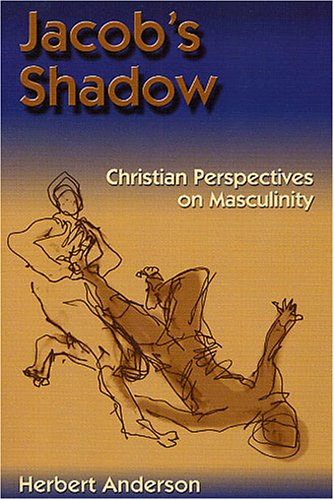 9781578951017: Jacob's Shadow: Christian Perspectives on Masculinity