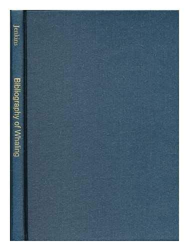 Bibliography of Whaling: Jenkins, James T.