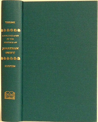 A Bibliography of the Writings of Jonathan: Teerink, Herman