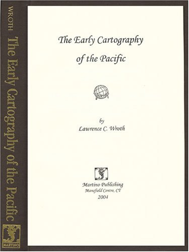 The Early Cartography of the Pacific [new, in publisher's shrinkwrap]