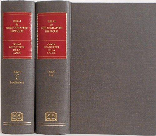 9781578981786: Essai De Bibliographie Hippique� Sur Le Cheval Et LA Cavalerie