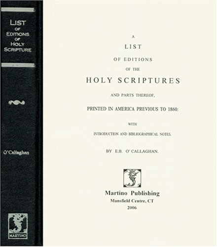 A List Of Editions Of The Holy Scriptures