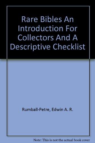 9781578981991: Rare Bibles An Introduction For Collectors And A Descriptive Checklist