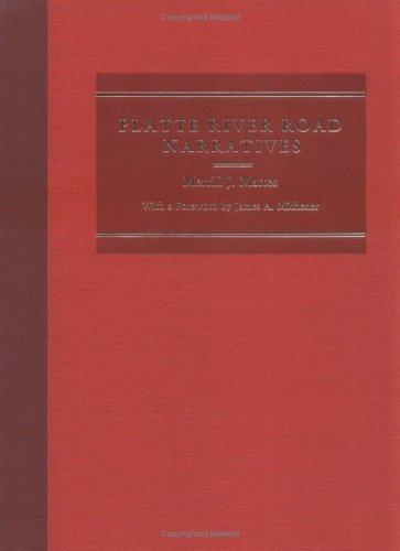 Platte River Road Narratives.: MATTES, MERRILL J.