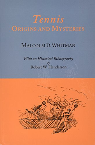 9781578983711: Tennis: Origins and Mysteries; With a Historical Bibliography