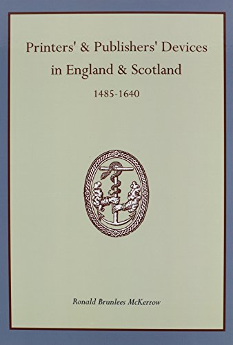 9781578984169: Printers' & Publishers' Devices in England & Scotland, 1485-1640