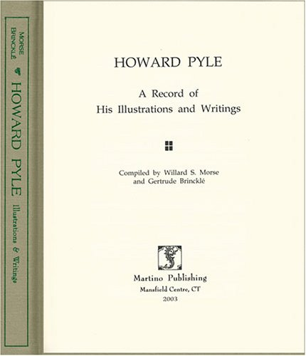 9781578984381: Howard Pyle: A Record of His Illustrations and Writings