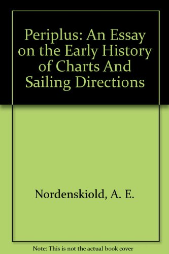 9781578984541: Periplus: An Essay on the Early History of Charts And Sailing Directions