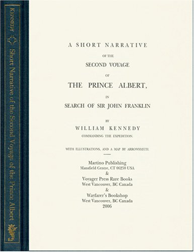 9781578985876: A Short Narrative of the Second Voyage of the Prince Albert , in Search of Sir John Franklin