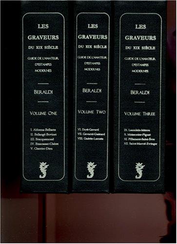 9781578986224: Les Graveurs Du Xixe Siecle: Guide de L'Amateur D'Estampes Modernes