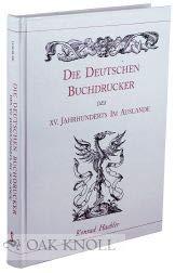 Die deutschen Buchdrucker des XV. Jahrhunderts im Auslande: Haebler, Konrad