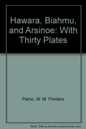 9781578986699: Hawara, Biahmu, and Arsinoe: With Thirty Plates