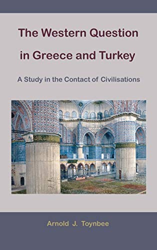 9781578987474: The Western Question in Greece and Turkey: A Study in the Contact of Civilisations