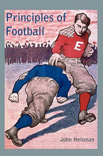 Principles of Football (Paperback or Softback): Heisman, John