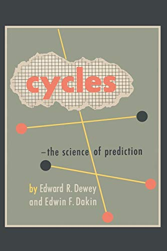 9781578988747: Cycles: The Science of Prediction